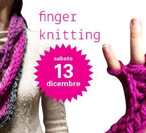 workshop finger knitting - 13 dicembre
