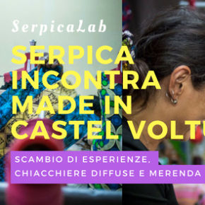 Serpica incontra Made in Castel Volturno